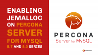 jemalloc on Percona Server for MySQL
