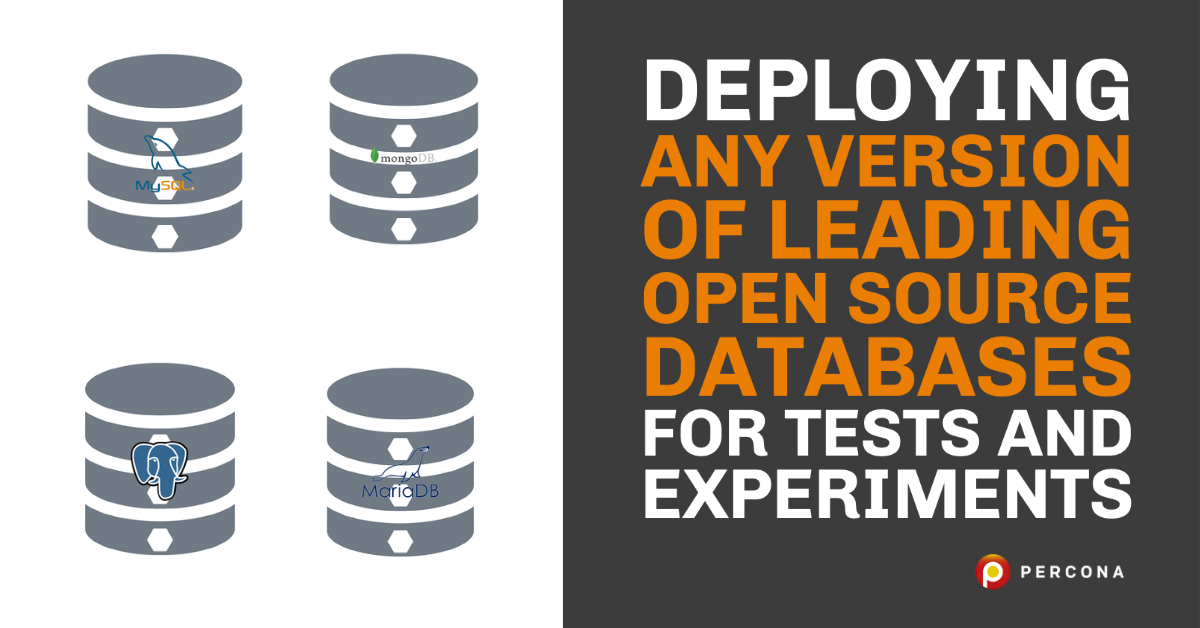 Deploying Any Version of Leading Open Source Databases for Tests and Experiments