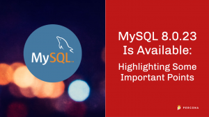 MySQL 8.0.23 Is Available