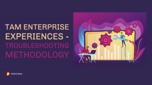 TAM Troubleshooting Methodology