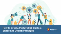 create postgresql custom builds