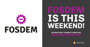 FOSDEM Is This Weekend