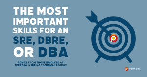 Important Skills for an SRE DBRE or DBA