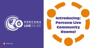 Percona Live Online Community Rooms