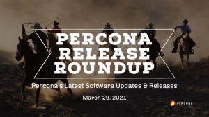 Percona Releases March 29