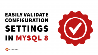 Validate Configuration Settings in MySQL
