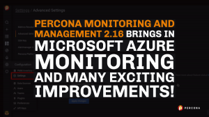 Percona Monitoring and Management 2.16 release