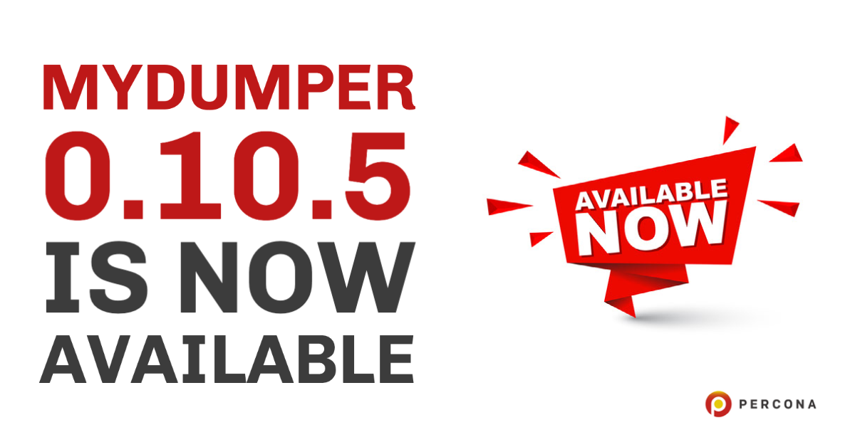 MyDumper 0.10.5 is Now Available