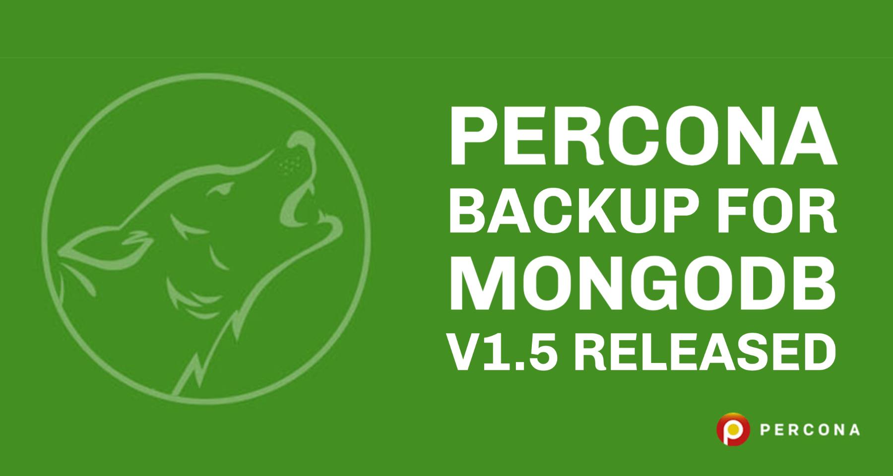 Percona Backup for MongoDB v1.5 Released