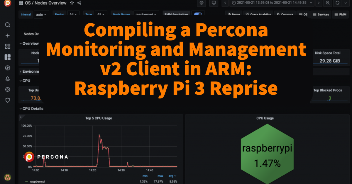 Compiling a Percona Monitoring and Management v2 Client in ARM: Raspberry Pi 3 Reprise