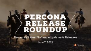 Percona Releases June 7 2021