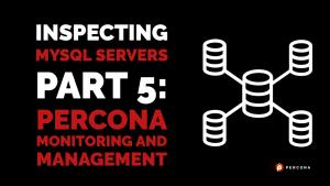 Inspecting MySQL Servers PMM