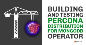 Testing Percona Distribution for MongoDB Operator
