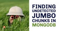 Jumbo Chunks in MongoDB