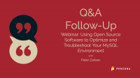 Optimize and Troubleshoot Your MySQL Environment
