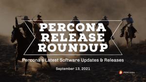 Percona Software Update Sept 13 2021
