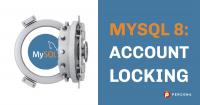 MySQL 8 Account Locking