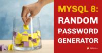 MySQL 8 Random Password Generator