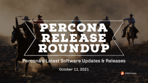 Percona Releases Oct 11