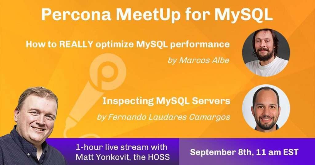 Community MeetUp for MySQL, Sept 8th, 2021