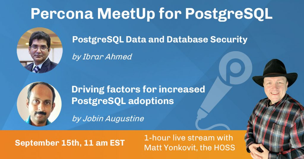 Community MeetUp for PostgreSQL, Sept 15th, 2021