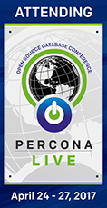 Percona Live 2017, Open Source Database Conference, April 24-27, 2017