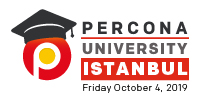 Percona University Istanbul  October 2019
