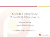 Le MUG, March 2011: MySQL Optimization