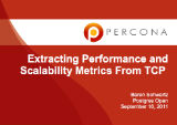 Postgres Open, September, 2011: Measuring Scalability and Performance With TCP