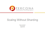 Surge Conference, October 2010: Scaling Without Sharding