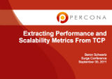 Surge Conference, September, 2011: Extracting Performance and Scalability Metrics From TCP