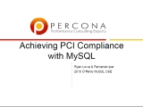 UC2010 Achieving PCI Compliance with MySQL