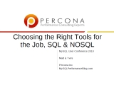 UC2010 Choosing the Right Tools for the Job SQL or NOSQL