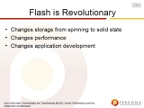 UC2010 How Solid state Technologies are Transforming MySQL Server Performance and the Datacenter Architectures