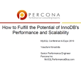 UC2010 How to Fulfill the Potential of InnoDB Performance and Scalability
