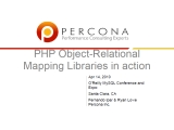 UC2010 PHP Object Relational Mapping Libraries In Action