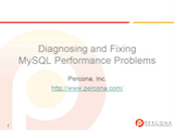 O'Reilly MySQL Conference and Expo, April 11-14, 2011: Diagnosing and Fixing MySQL Performance Problems
