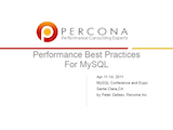 O'Reilly MySQL Conference and Expo, April 11-14, 2011: Performance Best Practices For MySQL