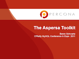 O'Reilly MySQL Conference and Expo, April 11-14, 2011: The Aspersa Toolkit