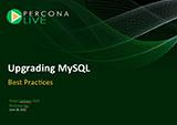 Upgrading MySQL: Best Practices