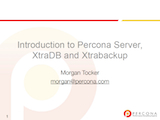 Webinar, December 2010: Introduction to Percona Server, XtraDB and Xtrabackup