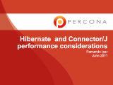 Percona Webinar, July 09, 2011: Hibernate and Connector/J Tuning