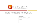 FOSDEM, February 2011: Data Recovery for MySQL