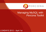 Managing MySQL with Percona Toolkit