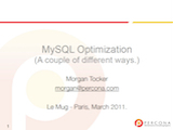 Le MUG, March 2011: MySQL Optimization