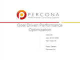 OSCON 2009: Goal Driven Performance Optimization