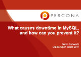 Oracle Open World, October, 2011: What causes downtime in MySQL, and how can you prevent it?