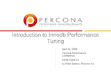 Percona Performance Conference 2009: Introduction to Innodb Performance Tuning