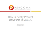 Ruby Nation, April 2011: Preventing MySQL Downtime