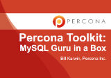 Percona Toolkit: MySQL Guru in a Box